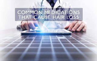 Common Medications that Cause Hair Loss duBrules